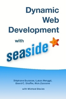 Dynamic Web Development with Seaside